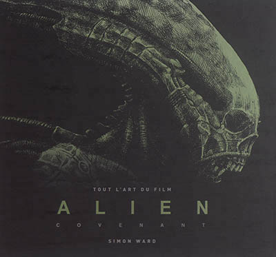 Tout l'art du film Alien Covenant